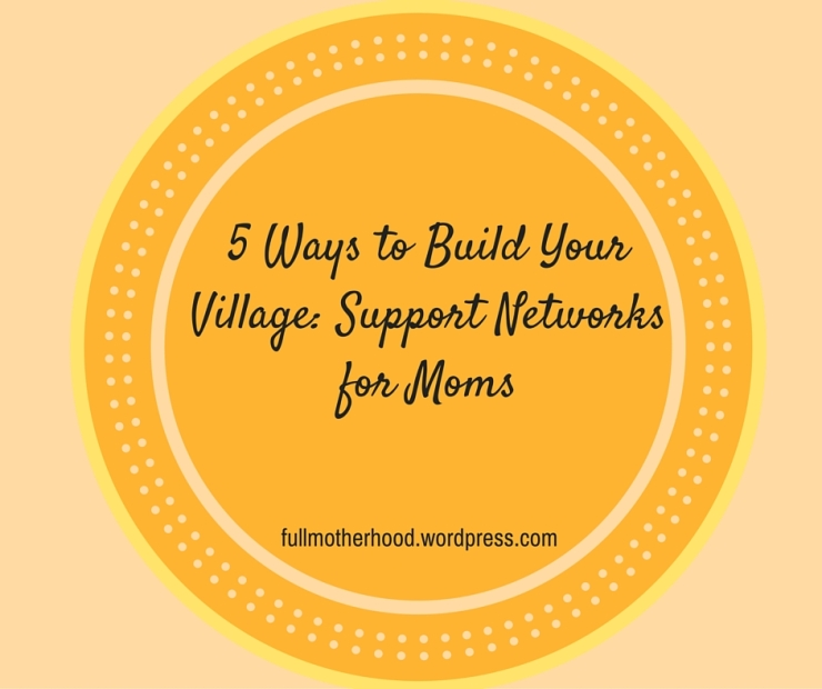Building Your Village- Getting Support With Maternal Mental Health (1)