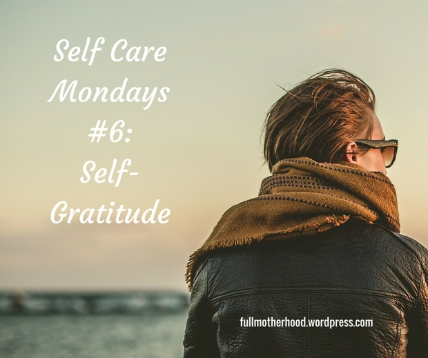 Self Care Mondays Self-Gratitude