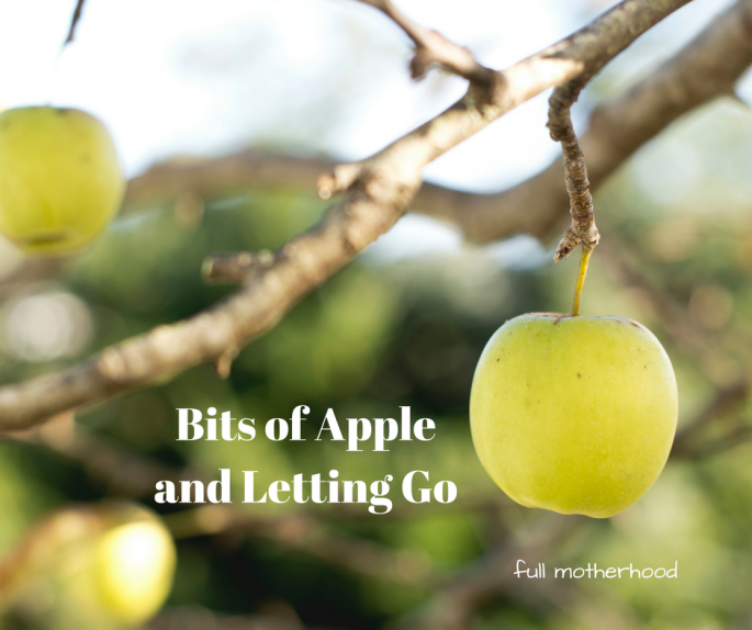 bits-of-apple-and-letting-go
